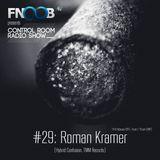 CONTROL ROOM Radio Show #29 - Roman Kramer FEB2015 / Kacheli Podcast