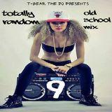 Totally Random Old School Mix 9