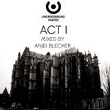 Underground Parter – ACT I (mixed by Anjei Blecher)