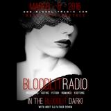 In The Bloodlit Dark! March-6-2016