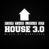 For The Love of House 3.0