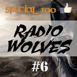 Radio Wolves #6 SPECIAL 100 LIKES
