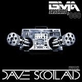 BMA Sessions ft. Dave Scotland #060