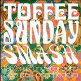 Toffee Sunday Smash episode #13