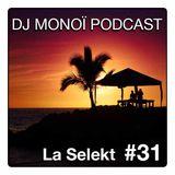 DJ MONOÏ PODCAST LA SELEKT #31