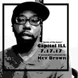 "Capitol ILL [7/17/17] - ""Battle Of the Sexes"" ft. special guest selector Kev Brown"