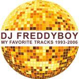 Dj FreddyBoy - My Favorite Tracks 1993-2006