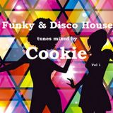**DISCO**FUNKY**HOUSE** mixed by Cookie vol 1