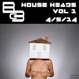 BcIII - House Heads Vol. 1 4-5-14