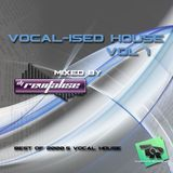 Vocal-ised House Vol 1 (Mixed By DJ Revitalise) (2015) (Best Of 2000's Vocal House)