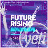 YETI OUT at FUTURE RISING HONG KONG 2018