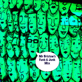 Mr Bristow's Funk & Junk Mix