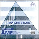 AME in CasaNostra - djset 2010 - part 1
