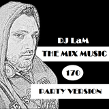 THE MIX MUSIC #170! PARTY VERSION - 14/04/2018