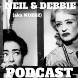 Neil & Debbie (aka NDebz) Podcast #126 ' Whatever happened to... '  -  (Just the chat)