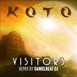 Koto - Visitors (Danielbeat Remix)
