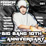 Reverse Prime Mixset Vol.21 Big Bang 10th Anniversary