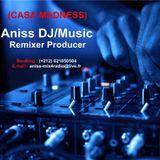 Aniss Mix4Radio DJ/Music, Exclusive New Mix (CASA MADNESS) 2014