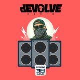 dEVOLVE Radio #38 (08/24/18)