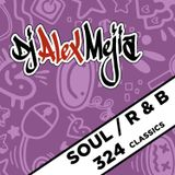 Soul and R& B - Mix 324 Dj Alex Mejia