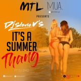 "DJ STEVIE V'S ""It's a Summer Thang!"" ft Dj Zho"