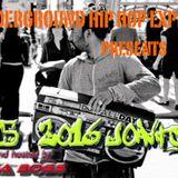 2015 - 2016 Underground Authentic Hip Hop - Not heard on the radio....