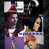R&B & HIPHOP REWIND PART 4 ft DRAKE, TI, WIZ KHALIFA, RIHANNA, CHRIS BROWN, A$AP ROCKY & MORE