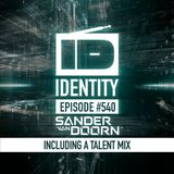 Sander van Doorn - Identity #540 (Including a talent mix)