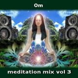 OM - Meditation mix vol 3