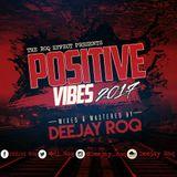 Deejay RoQ - Positivevibes2017 (April)