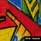 MHM - MIDNIGHT HOUSE MUSIC WITH MC SHURAKANO AND JUAN PACIFICO Week 43