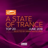 A State Of Trance Top 20 - June (Selected By Armin van Buuren)