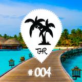 Tropical House Radio #004