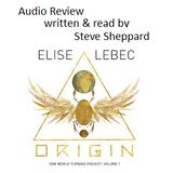 Audio Review for Elise Lebec and Origin
