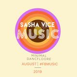 Sasha_Vice_-_MINIMAL_AUGUST_2019