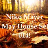 Niko Mayer - House Set Mayo 014!
