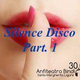 Silence Disco Part.1