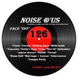 """Noise r'us # 126 """"face off"""" special 100% noise rock 2018 vol.2 (Juillet / Aout 2018)"""