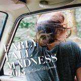 Akira Mizumoto / Early Fall Madness 2015