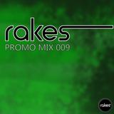 Rakes - Promo Mix 009