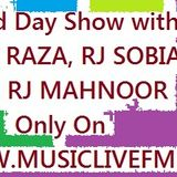 Eid Day show with RJ RAZA, RJ SOBIA & RJ MAHNOOR 26/6/2017 Only On www.musiclivefm.com