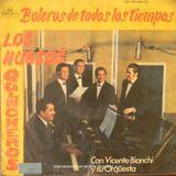 Los Huasos Quincheros: Boleros de Todos Los Tiempos. Con las Orquesta de Vicente Bianchi. Stereo
