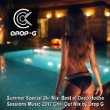 Summer Special 2hr Mix 2017 ♦ Best of Deep House Sessions Music 2017 Chill Out Mix ♦ by Drop G