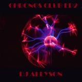 CHRONOS CLUB EPISODIO 2 (BY DJ ALLYSON)
