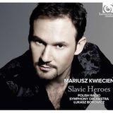 "Opera Sunday - RMF Classic: Mariusz Kwiecień - ""Slavic Heroes"""