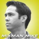 MixMan Mike Episode004 November21 2013.mp3