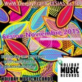 Sesion Noviembre 2015 (COMERCIAL, REGGAETON Y MAMBO) Mixed By @DJFranIGLESIAS