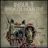 Insult - Broken Industry (Promo Mix November)