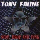 Tony Faline - Stop, Drop, and Funk