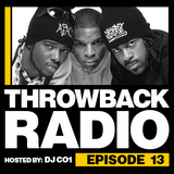 Throwback Radio #13 - Dirty Lou (90's Hip Hop/R&B)